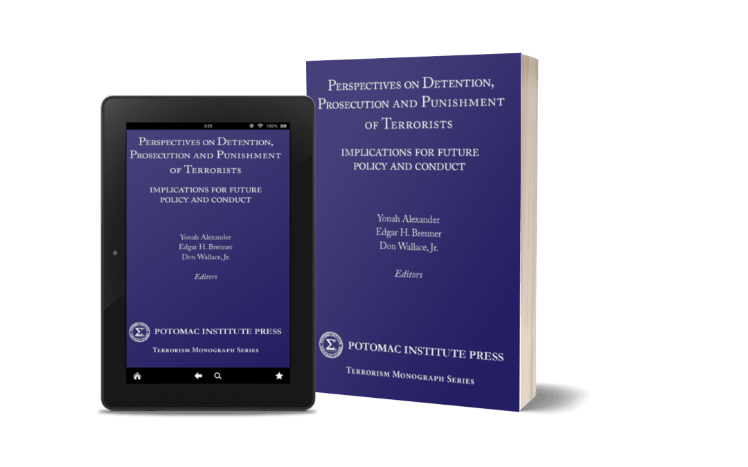 Perspectives on Detention, Prosecution, and Punishment of Terrorists