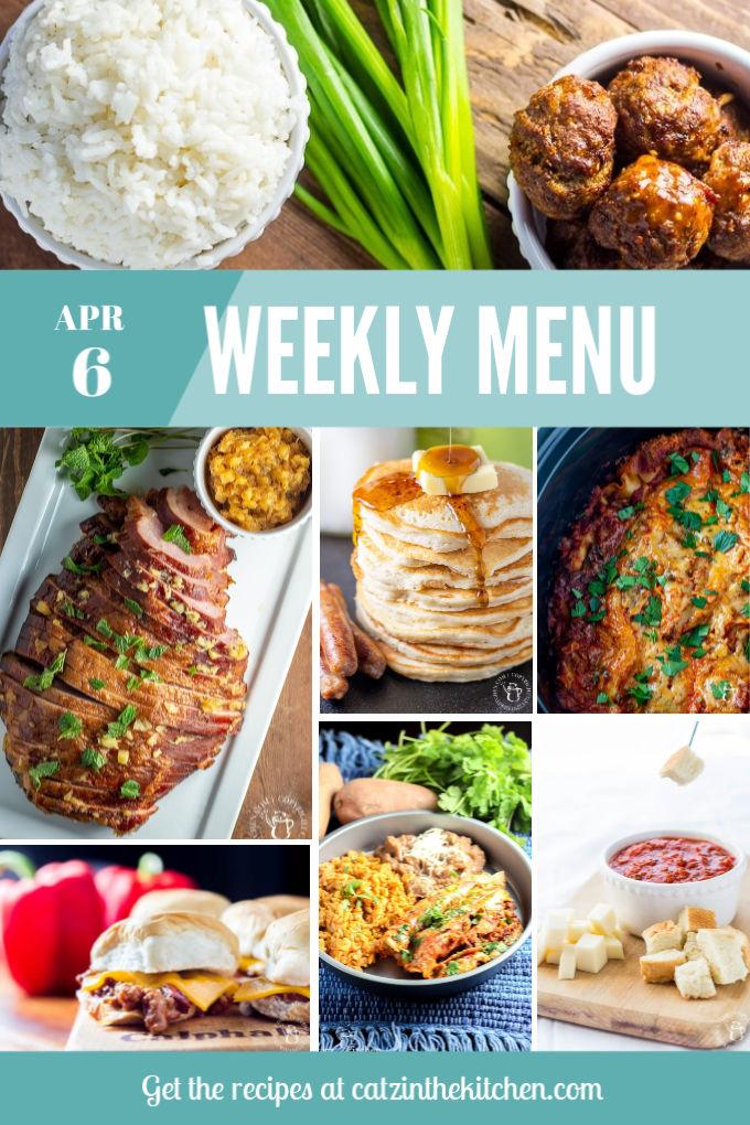 Weekly Menu for the Week of Apr 6