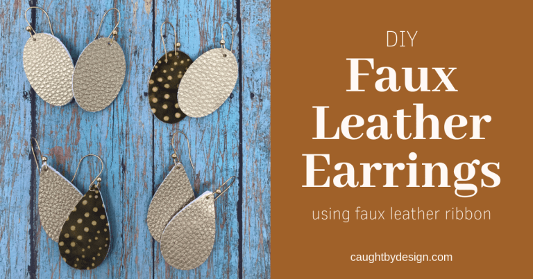 DIY Faux Leather Earrings Using Hobby Lobby Faux Leather Ribbon
