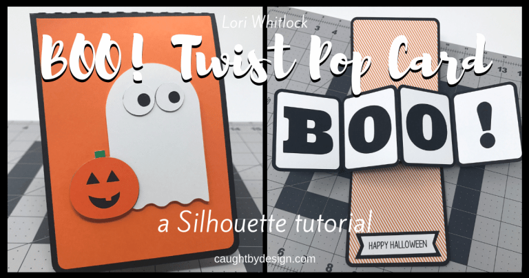 LW Twist Pop Card BOO: A Silhouette Tutorial using Silhouette Studio and your Silhouette Cameo or Portrait