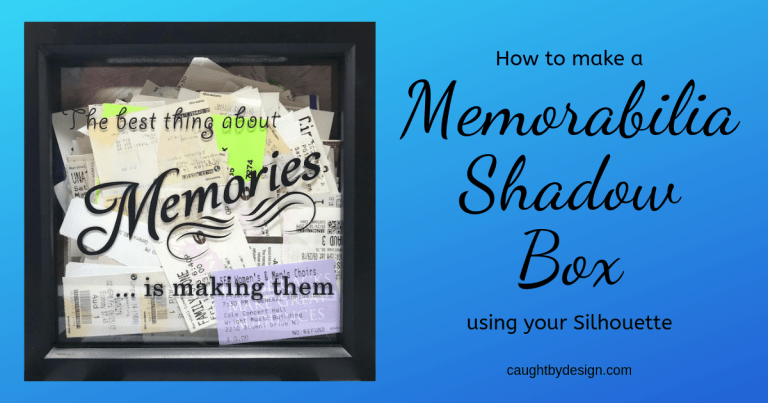 How to make a Memorabilia Shadow Box using your Silhouette