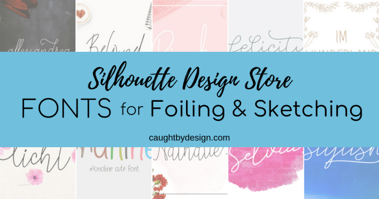 Silhouette Design Store Fonts for Foiling & Sketching