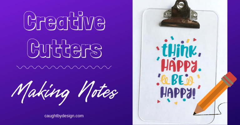 Creative Cutters: Making Notes