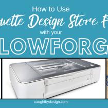 Silhouette Design Store Files & Glowforge
