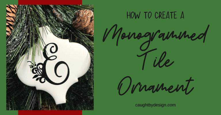 DIY Monogrammed Tile Ornaments