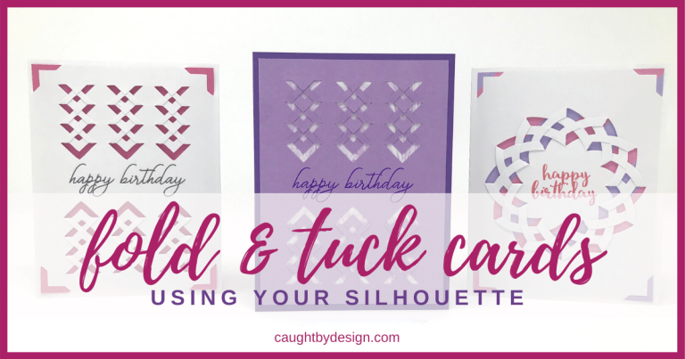 Fold & Tuck Cards using your Silhouette