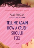 Tell Me Again How a Crush Should Feel