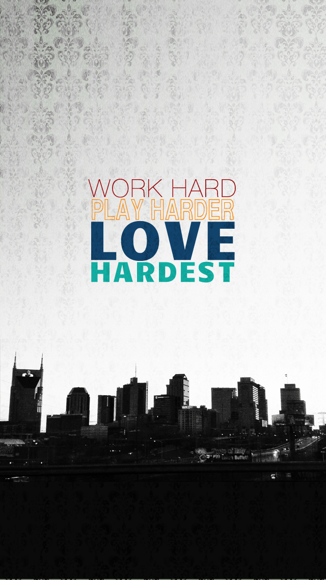 Girl Quote Wallpapers Work Hard Play Harder Love Hardest