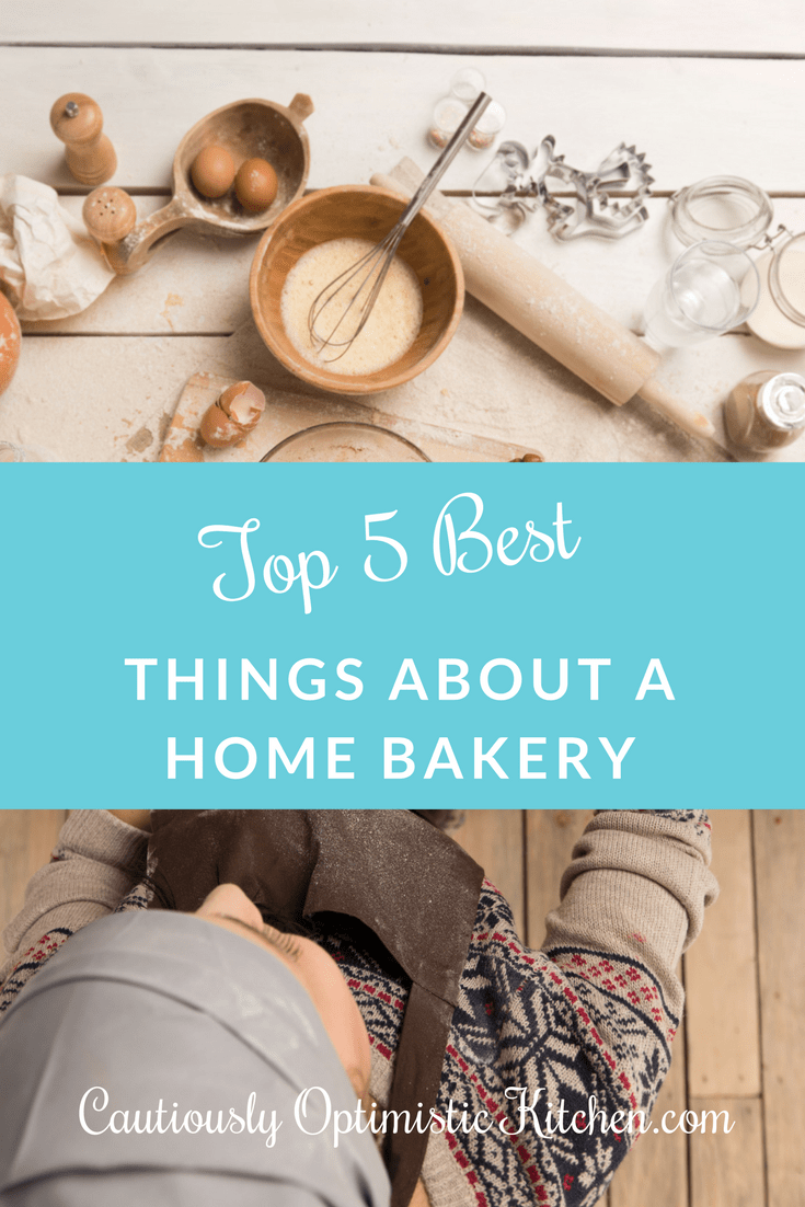 Having a storefront bakery isn't the only way to go. Check out these top 5 best things about a home bakery!