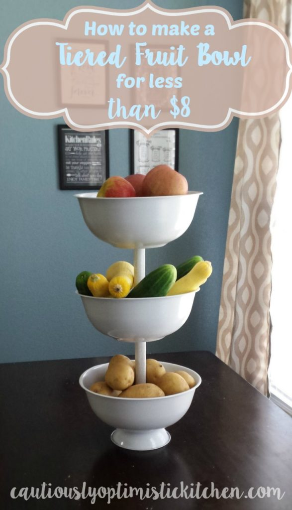 How to make a DIY tiered fruit bowl for cheap! Make a fruit bowl big enough to hold all your produce for less than $8. cautiouslyoptimistickitchen.com