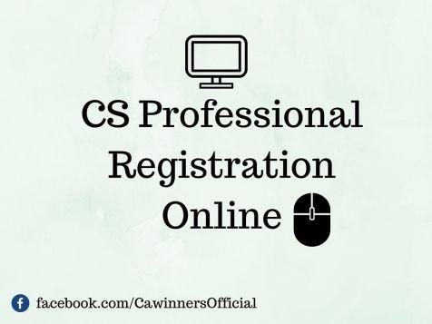CS Professional Registration For June 2016 Online