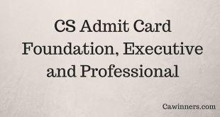 CS Admit Card Dec 2017 Executive Professional