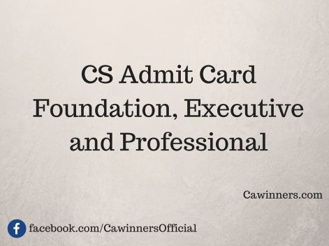 CS Admit Card Dec 2015 | Executive Professional