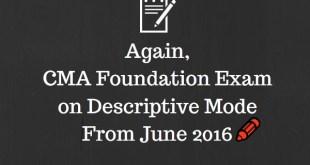 CMA Foundation Exam on Descriptive Mode | June 2016
