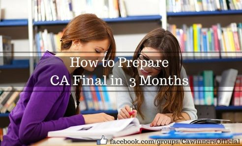 How to Prepare CA Final For May 2016 in 3 Months