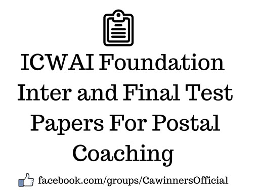 ICWAI Test Papers For Postal Coaching Inter Final June 2016
