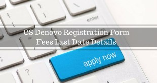 CS Denovo Registration Form Fees Last Date