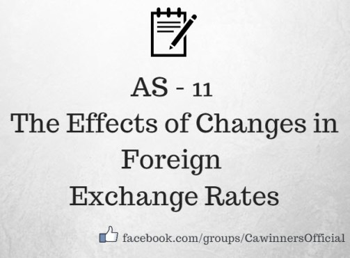 AS 11 The Effects of Changes in Foreign Exchange Rates