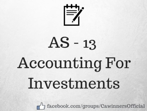 AS 13 Accounting For Investments Best Summary Notes