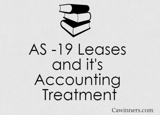 AS 19 Leases and it's Accounting Treatment