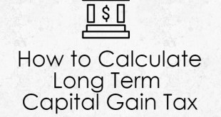 How to Calculate Long Term Capital Gain Tax