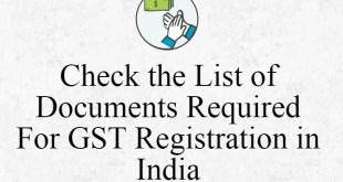 Check the List of Documents Required For GST Registration in India