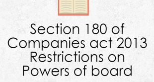 Section 180 of Companies act 2013 Restrictions on Powers of board