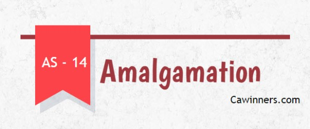 Accounting Standard (AS) – 14 Accounting for Amalgamation