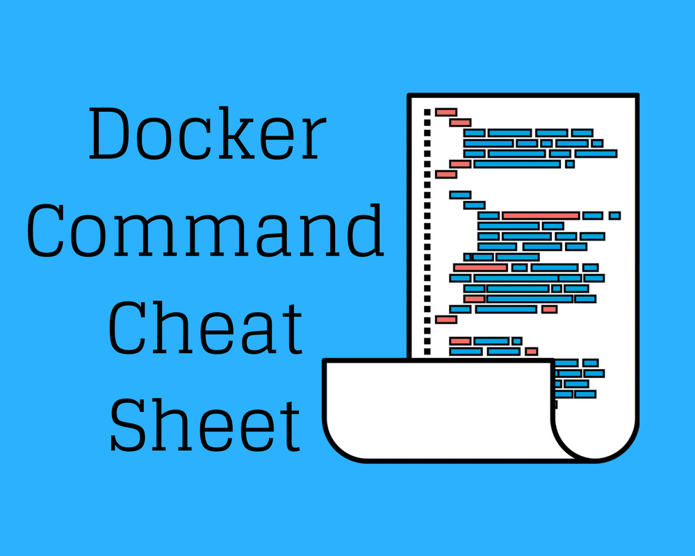 Docker Command Cheat Sheet