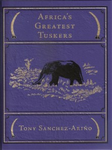 R- libro Africas Africa's Greatest Tuskers