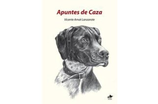 'Apuntes de caza', de Vicente Amat Lanzarote