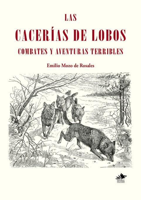 Las cacerías de lobos