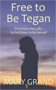 Free to be Tegan - Mary Grand - Book Cover