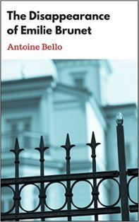 The Disappearance of Emilie Brunet - Antoine Bello - Book Cover