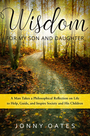 Wisdom for my Son and Daughter - Jonny Oates - Book Cover