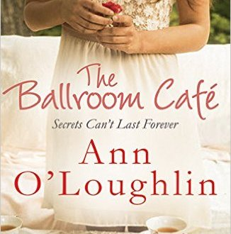 The Ballroom Cafe - Anne O'Loughlin - Book Cover