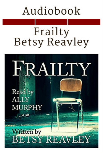 Frailty - Betsy Reavley - Audiobook Cover