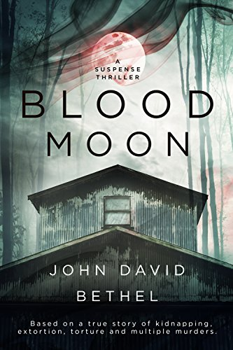 Blood Moon - John David Bethel Book Cover