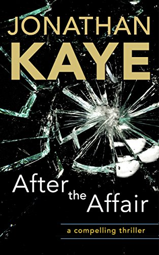 After the Affair - Jonathan Kaye Book Cover