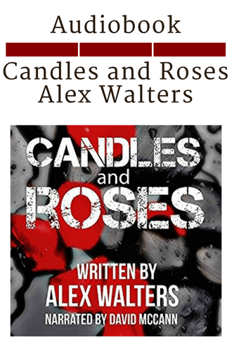Candles and Roses - Alex Walters - Audiobook Cover
