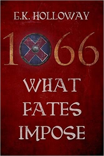 1066 What Fate Impose - G.K. Holloway - Book Cover