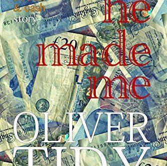 He Made Me - Oliver Tidy - Book Cover
