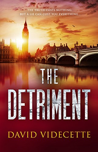 The Detriment - David Videcette - Book Cover