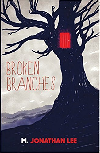 Broken Branches - M. Jonathan Lee - Book Cover