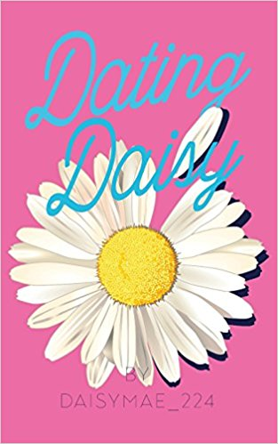 Dating Daisy - Daisy Mae - Book Cover