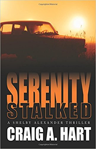 https://www.bitsaboutbooks.net/wp-content/uploads/2017/08/Serenity-Stalked-Craig-A.-Hart-Book-Cover.jpg
