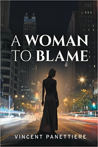 A Woman to Blame - Vincent Panettiere - Book Cover