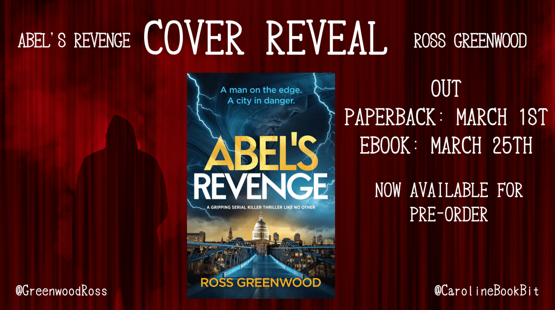 Blog Post Image Cover Reveal Abel's Revenge Ross Greenwood