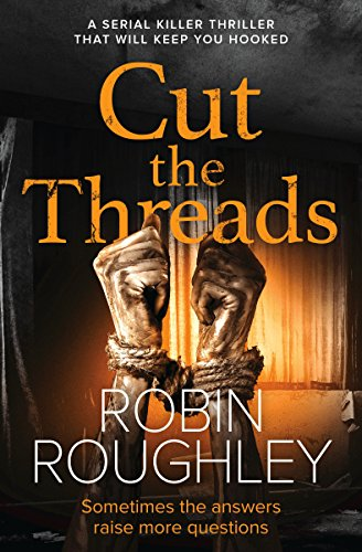 Cut the Threads - Robin Roughley - Book Cover