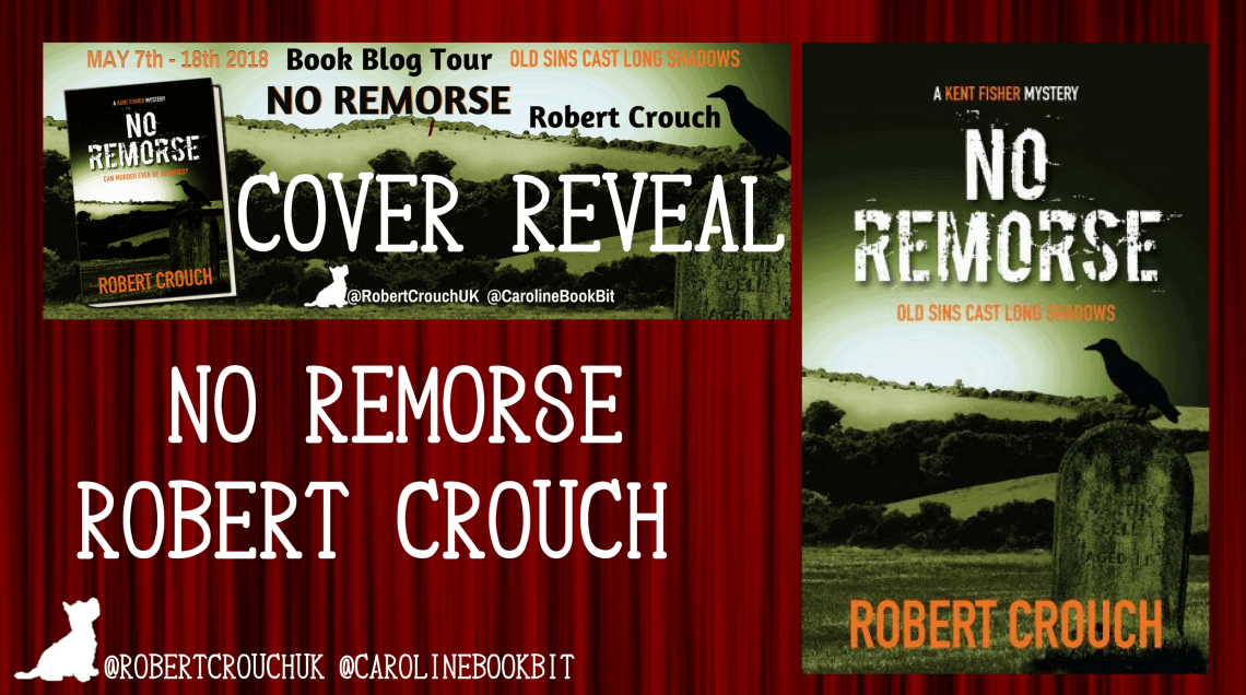Cover Reveal No Remorse - Robert Crouch